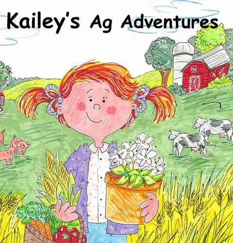 9780979765353: Kailey's Ag Adventures