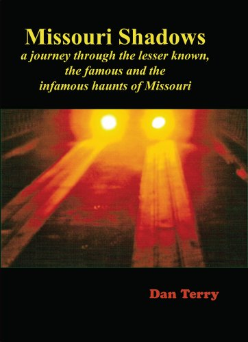 9780979765407: Missouri Shadows: A journey through the lesser known, the famous and the infamous haunts of Missouri