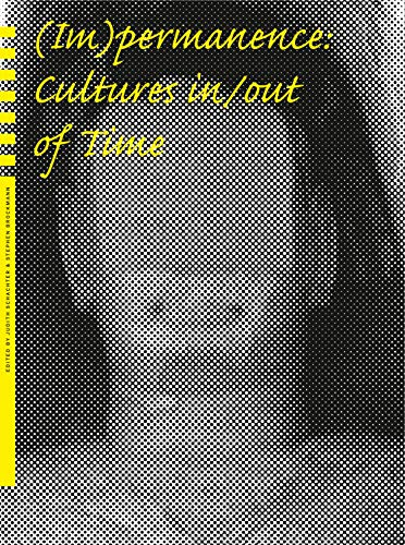 9780979766404: (Im)permanence: Cultures in/out of Time