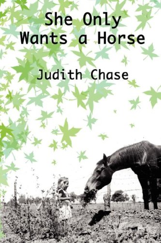 9780979766503: She Only Wants a Horse