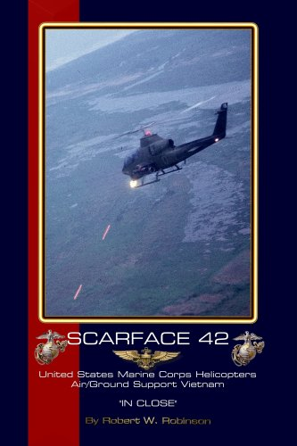 Scarface 42 : USMC Helicopter support in: Robert W. Robinson
