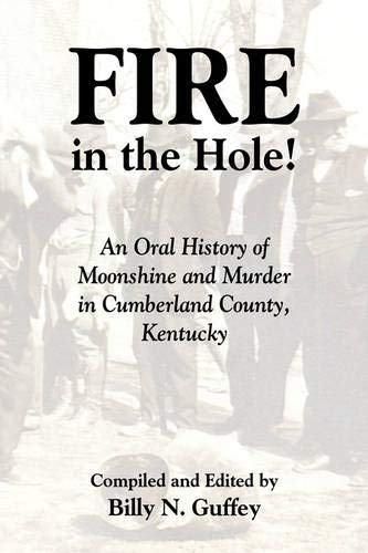 Fire in the Hole: An Oral History: Billy N. Guffey