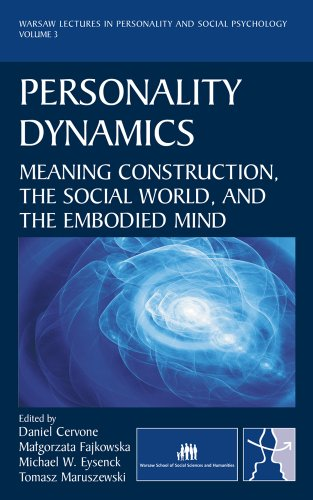 9780979773198: Personality Dynamics: Meaning Construction, the Social World, and the Embodied Mind (Warsaw Lectures in Personality and Social Psychology)