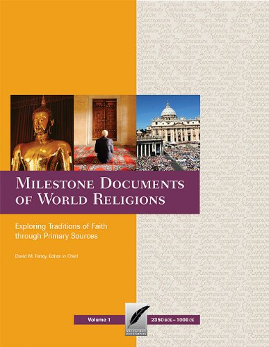 9780979775888: Milestone Documents of World Religions: Exploring Traditions of Faith Through Primary Sources
