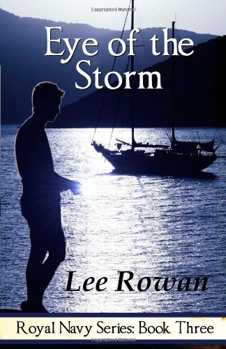 9780979777356: Eye of the Storm (Royal Navy, Book 3)