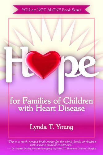 9780979780028: Hope for Families of Children with Congenital Heart Defects (You Are Not Alone Book Series)