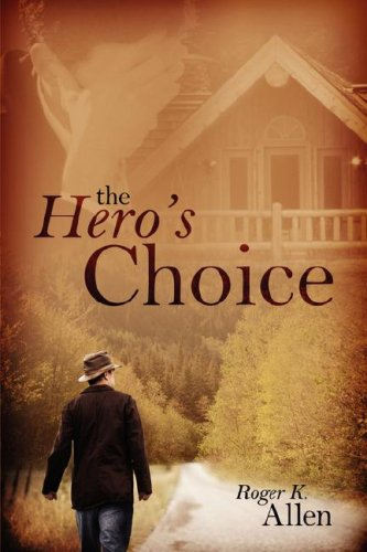 Hero's Choice: Allen, Roger K.
