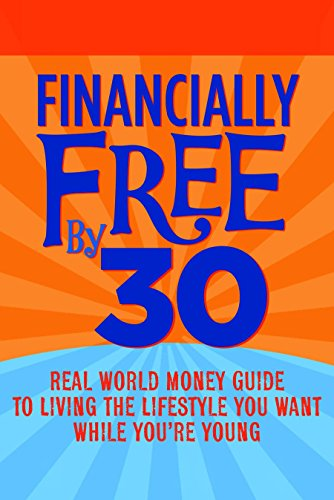 9780979785306: Financially Free by 30