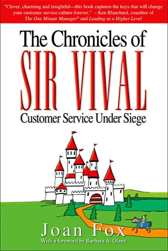9780979788000: The Chronicles of SIR VIVAL: Customer Service Under Siege