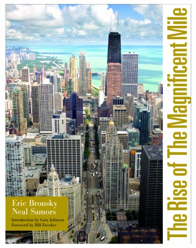 The Rise of the Magnificent Mile: Eric Bronsky, Neal Samors