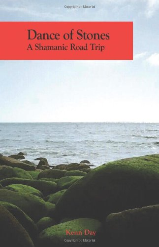 9780979789502: Dance of Stones: A Shamanic Road Trip
