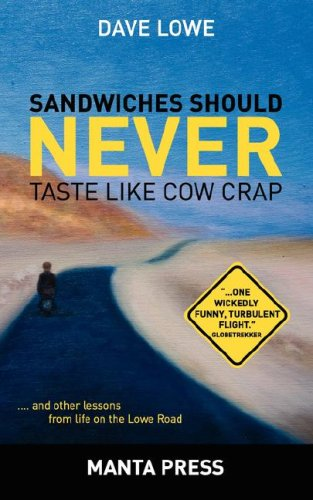 9780979789847: Sandwiches Should NEVER Taste Like Cow Crap
