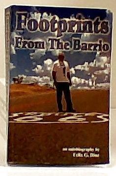 FOOTPRINTS FROM THE BARRIO [Paperback] [Jan 01, 2000] FELIX DIAZ: Felix G. Diaz