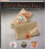 9780979792236: Cut It Fold It Use It