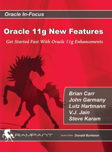 9780979795107: Oracle 11g New Features: Get Started Fast with Oracle 11g Enhancements (Oracle In-Focus series)