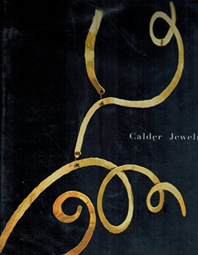 Calder Jewelry 9780979795602 This is an incredible, rare and out of print book filled with high quality images. The book you will receive is brand new, still in the original shrink wrap.