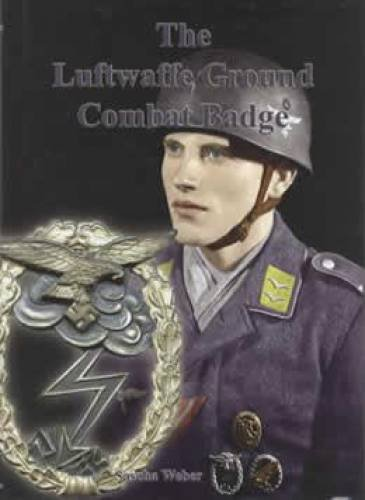 9780979796999: The Luftwaffe Ground Combat Badge