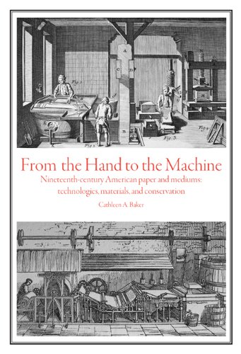 9780979797422: From the Hand to the Machine: Nineteenth-Century American Paper and Mediums: Technologies, Materials, and Conservation