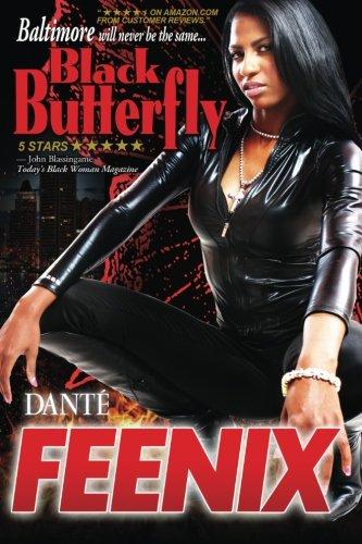 Black Butterfly: Dante Feenix; B.