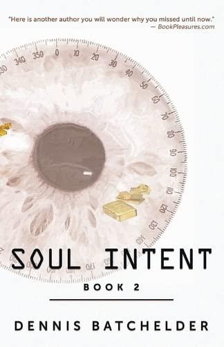 9780979805622: Soul Intent