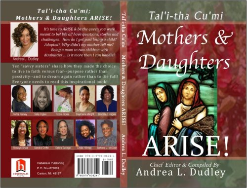 Stock image for Talitha Cumi; Mothers and Daughters ARISE for sale by Better World Books