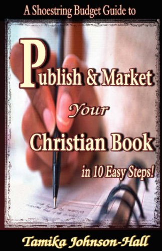 9780979808425: Publish & Market Your Christian Book in 10 Easy Steps