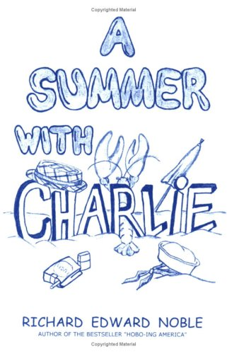9780979808500: A Summer with Charlie