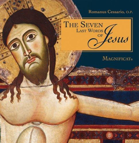 9780979808647: The Seven Last Words of Jesus