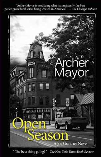 Open Season: A Joe Gunther Novel (Joe Gunther Mysteries) (9780979812200) by Archer Mayor