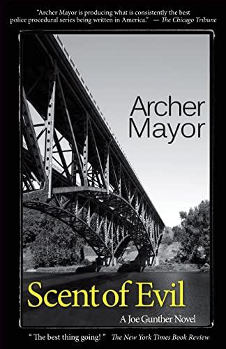 Scent of Evil: A Joe Gunther Novel (Joe Gunther Mysteries): Mayor, Archer