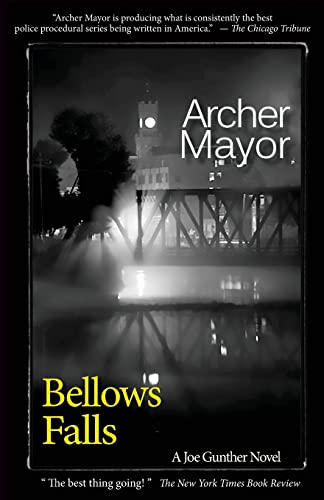 Bellows Falls: A Joe Gunther Novel (Joe Gunther Mysteries): Archer Mayor