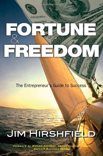 Fortune & Freedom: The Entrepreneur's Guide to Success