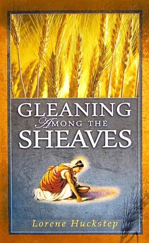 Gleaning Among the Sheaves: Bush Publishing
