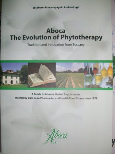 Aboca The Evolution of Phytotherapy: Elisabetta Boncompagni-- Andrea Lugli