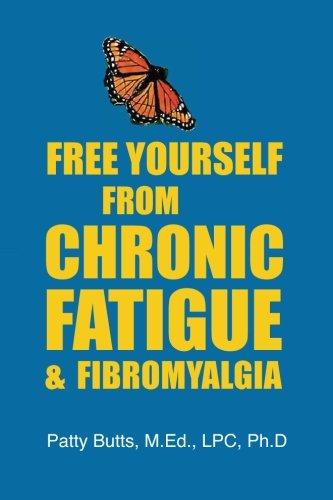 9780979818707: Free Yourself From Chronic Fatigue & Fibromyalgia