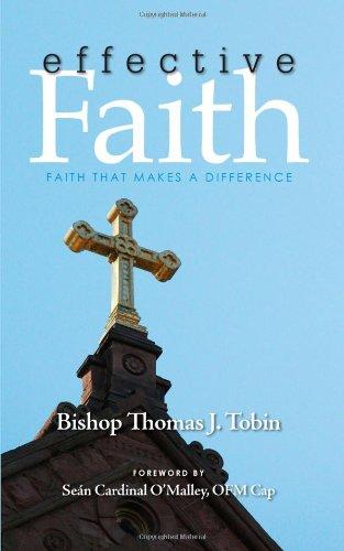 9780979824692: Effective Faith - Faith that Makes a Difference