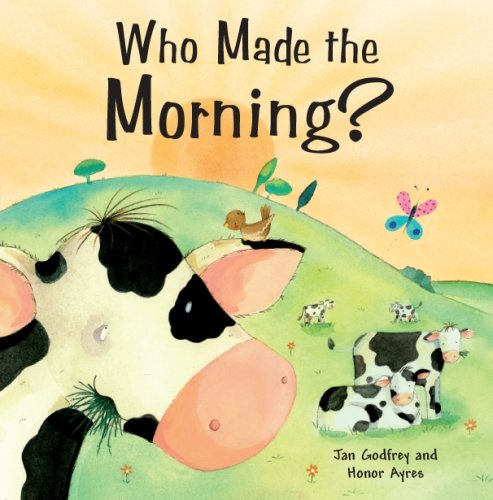 Who Made the Morning?: Jan Godfrey
