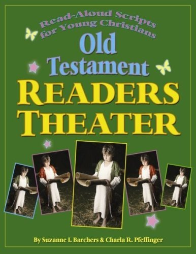 9780979824715: Old Testament Reader's Theater: Read Aloud Scripts for Young Christians