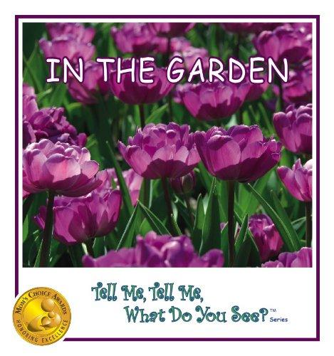 In The Garden (Mom's Choice Awards 2009: Lauren McNerney Stinnett;