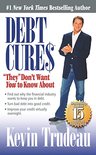 "9780979825859: Debt Cures ""They"" Don't Want You to Know About"
