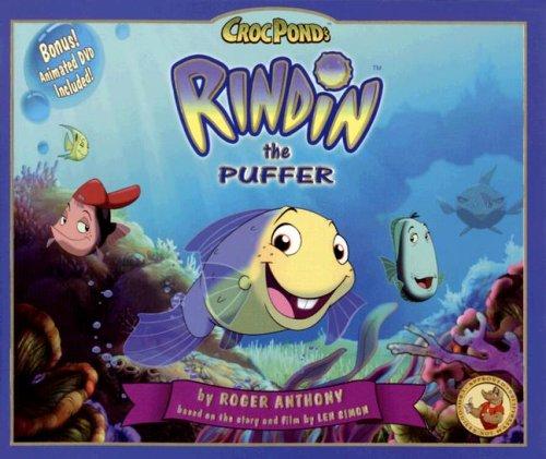 9780979829703: RINDIN the Puffer DVD bonus set (CrocPond) (Crocponds)