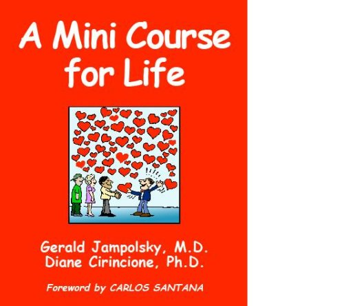 9780979831508: A Mini Course for Life
