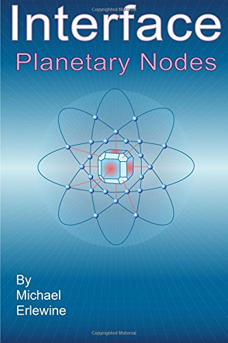 9780979832857: Interface: Planetary Nodes: Planetary Nodes In Astrology