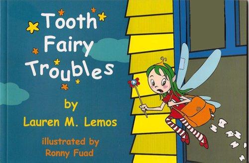 Tooth Fairy Troubles: Lauren M. Lemos