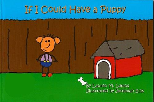 If I Could Have a Puppy: Lauren M. Lemos