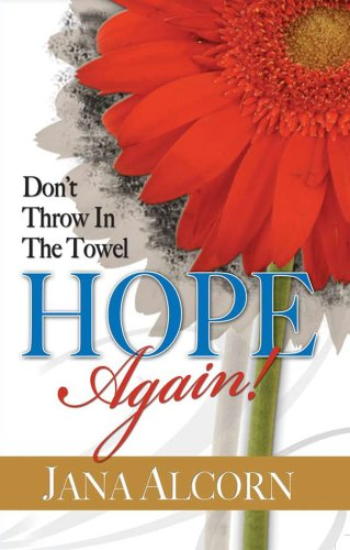 9780979838002: Don't Throw In The Towel-Hope Again