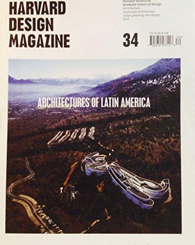 9780979838675: Harvard Design Magazine 34 Architectures of Latin America
