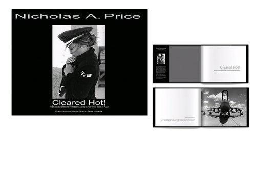Cleared Hot! An Exclusive and Personal Photographic Journey Into the United States Air Force: ...