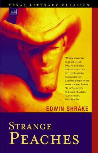 9780979839115: Strange Peaches (Texas Literary Classics)