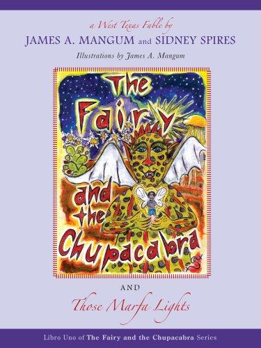 The Fairy and the Chupacabra and Those Marfa Lights (Fairy and the Chupacabra): Sidney Spires